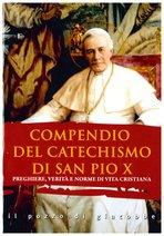 Compendio del catechismo di San Pio X: Preghiere, verità e norme di vita cristiana. San Pio X | Libro | Itacalibri