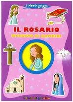 Il rosario spiegato ai bambini - Serena Gigante | Libro | Itacalibri