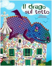 Il drago sul tetto - Fred Sochard, Cécile Alix   Libro   Itacalibri