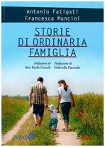 Storie di ordinaria famiglia - Francesca Mancini, Antonio Fatigati   Libro   Itacalibri
