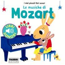 Le musiche di Mozart - Marion Billet   Libro   Itacalibri