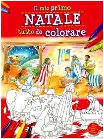 Il mio primo Natale tutto da colorare - James Bethan | Libro | Itacalibri