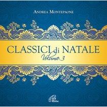 Classici di Natale. Vol. 3 - CD - Andrea Montepaone | CD | Itacalibri