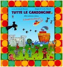 Tutte le canzoncine della tradizione italiana - Iolanda Restano | Libro | Itacalibri