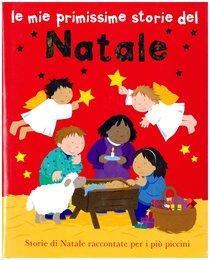 Le mie primissime storie del Natale - Lois Rock | Libro | Itacalibri