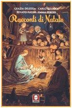 Racconti di Natale - Grazia Deledda, Renato Fucini, Carlo Collodi, Emma Perodi   Libro   Itacalibri