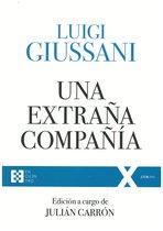 Una extraña compañía - Luigi Giussani | Libro | Itacalibri