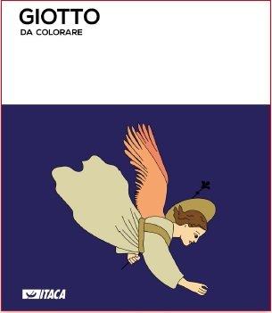 Giotto Da Colorare Ediz Illustrata Aa Vv Libro Itacalibri