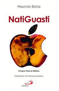 Natiguasti: «Cinque passi al Mistero», catechesi per giovani e adulti. Maurizio Botta | Libro | Itacalibri