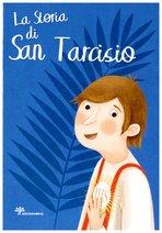 La storia di San Tarcisio - Antonella Pandini | Libro | Itacalibri