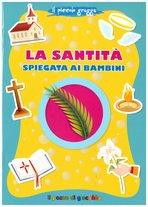 La santità spiegata ai bambini - Antonella Pandini | Libro | Itacalibri