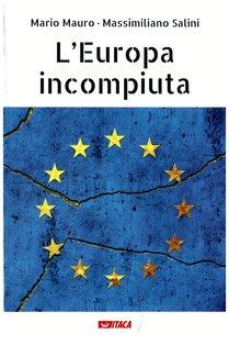 L'Europa incompiuta - Massimiliano Salini, Mario Mauro | eBook | Itacalibri