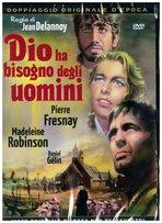 Dio ha bisogno degli uomini - DVD - Jean Delannoy | DVD | Itacalibri