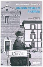 Un don Camillo a Cervia - Pierre Laurent Cabantous | Libro | Itacalibri