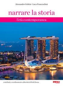 Narrare la storia. Vol. 3: L'età contemporanea + fascicolo - Alessandro Grittini, Luca Franceschini | Libro | Itacalibri