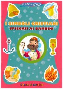 I simboli cristiani spiegati ai bambini - Serena Gigante | Libro | Itacalibri