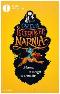 Il leone, la strega e l'armadio: Le cronache di Narnia - vol. 2. Clive Staples Lewis | Libro | Itacalibri