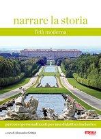 Narrare la storia. Vol. 2. Percorsi personalizzati per una didattiva inclusiva: L'età moderna. AA.VV. | Libro | Itacalibri
