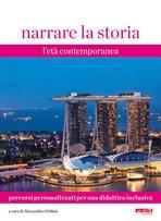 Narrare la storia. Vol. 3. Percorsi personalizzati per una didattiva inclusiva: L'età contemporanea. AA.VV. | Libro | Itacalibri