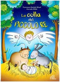 La culla del piccolo re - Spartiti - Francesco Daniele Miceli, Corrado Sillitti   Libro   Itacalibri