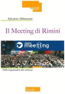 Il Meeting di Rimini: Dalle inquietudini alle incertezze. Salvatore Abbruzzese | Libro | Itacalibri