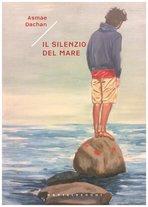 Il silenzio del mare - Asmae Dachan | Libro | Itacalibri