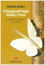 Chissenefrega della rima: La poesia spiegata ai ragazzi | Libro | Itacalibri