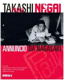 Takashi Paolo Nagai: Annuncio da Nagasaki. AA.VV. | Libro | Itacalibri