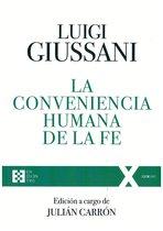 La conveniencia humana de la fe - Luigi Giussani   Libro   Itacalibri
