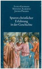Spuren christlicher Erfahrung in der Geschichte - Luigi Giussani, Javier Prades, Stefano Alberto | Libro | Itacalibri