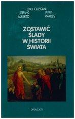 Generare tracce nella storia del mondo. Ed. in lingua polacca - Stefano Alberto, Luigi Giussani, Javier Prades   Libro   Itacalibri