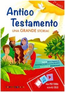 Antico Testamento. Una grande storia! - Alessandra Scuderi, Lucia Murabito, Marco Pappalardo | Libro | Itacalibri