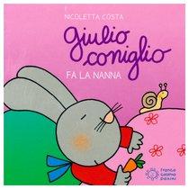 Giulio coniglio fa la nanna - Nicoletta Costa | Libro | Itacalibri