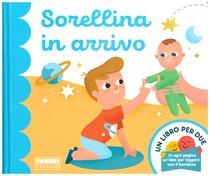 Sorellina in arrivo - Augusto Macchetto | Libro | Itacalibri