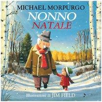 Nonno Natale - Michael Morpurgo | Libro | Itacalibri