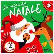 La musica del Natale - AA.VV.   Libro   Itacalibri