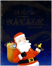 24 storie per aspettare Natale sotto le stelle - Olivier Dupin | Libro | Itacalibri