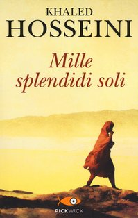 Mille splendidi soli - Khaled Hosseini | Libro | Itacalibri