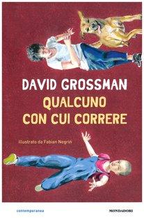 Qualcuno con cui correre - David Grossman | Libro | Itacalibri
