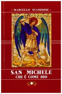 San Michele. Chi è come Dio - Marcello Stanzione | Libro | Itacalibri