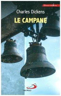 Le campane - Charles Dickens | Libro | Itacalibri