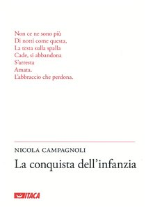 La conquista dell'infanzia - Nicola Campagnoli | Libro | Itacalibri