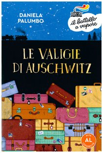 Le valigie di Auschwitz - Daniela Palumbo | Libro | Itacalibri