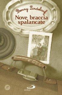 Nove braccia spalancate - Benny Lindelauf | Libro | Itacalibri