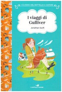 I viaggi di Gulliver - Jonathan Swift | Libro | Itacalibri