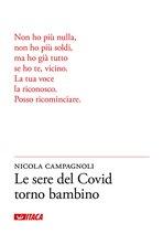 Le sere del Covid torno bambino - Nicola Campagnoli | eBook | Itacalibri