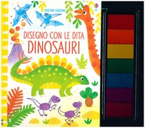 Disegno con le dita. Dinosauri - Fiona Watt   Libro   Itacalibri