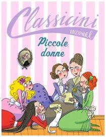 Piccole donne - Beatrice Masini | Libro | Itacalibri
