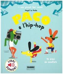 Paco e l'hip hop | Libro | Itacalibri