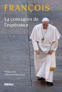 La contagion de l'esperance - Papa Francesco (Jorge Mario Bergoglio) | Libro | Itacalibri
